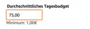 Amazon Sponsored Products Kampagnenerstellung Tagesbudget festlegen klein GER